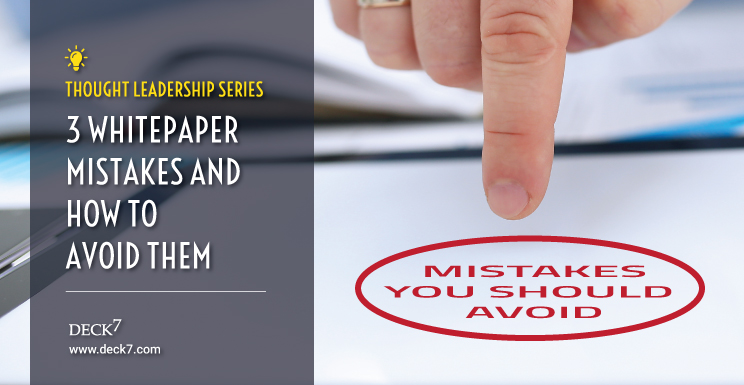 3 Whitepaper Mistakes and How to Avoid Them