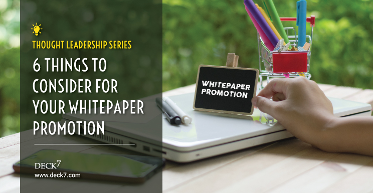 6 Things to Consider for Your Whitepaper Promotion