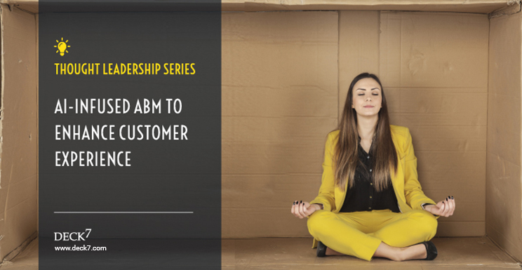 AI-infused ABM to Enhance Customer Experience