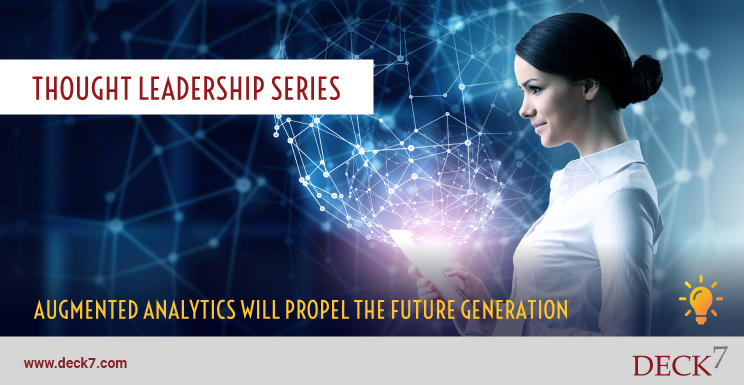 Augmented Analytics Will Propel the Future Generation