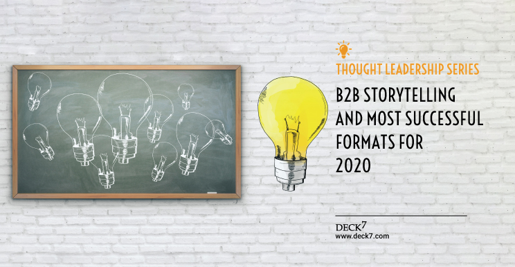 B2B Storytelling and Most Successful Formats for 2020