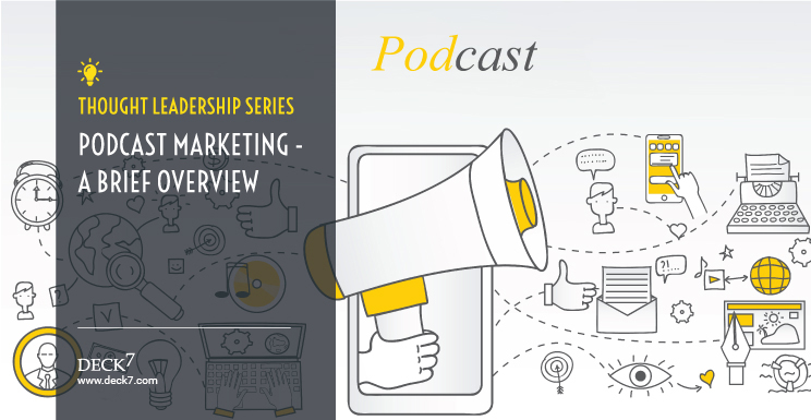 Podcast Marketing: A Brief Overview