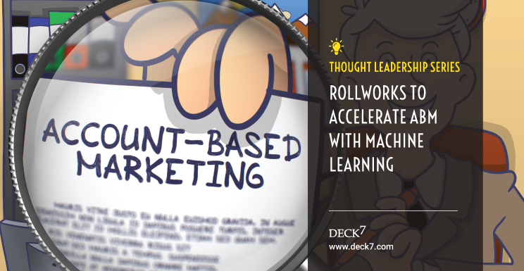 Rollworks to Accelerate ABM with Machine Learning
