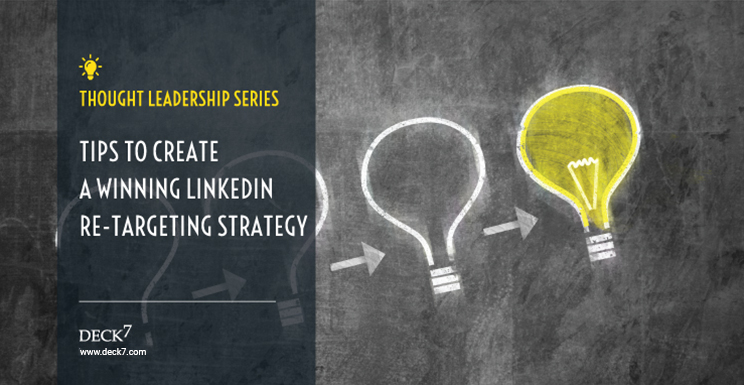 Tips to Create a Winning LinkedIn Retargeting Strategy