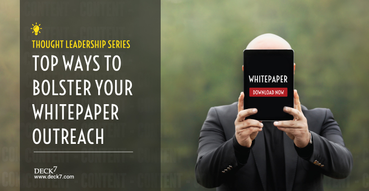 Top Ways to Bolster Your Whitepaper Outreach