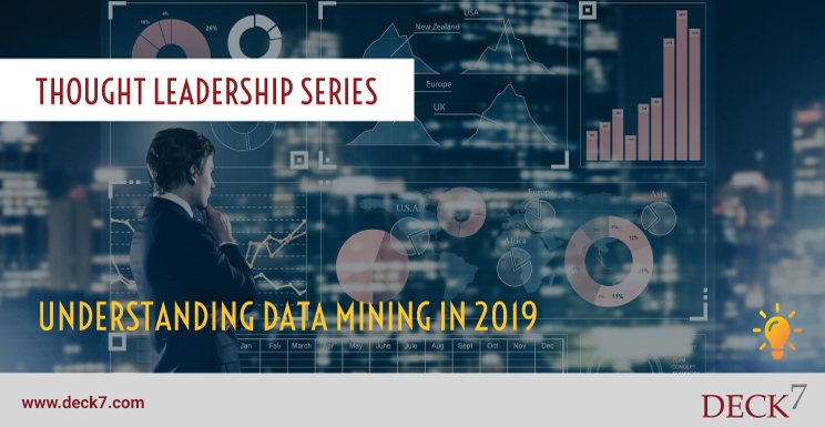 Understanding Data Mining in 2019