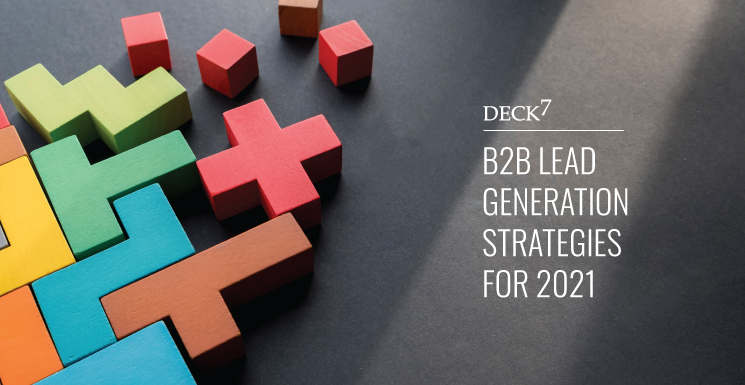 B2B Lead Generation Strategies for 2021