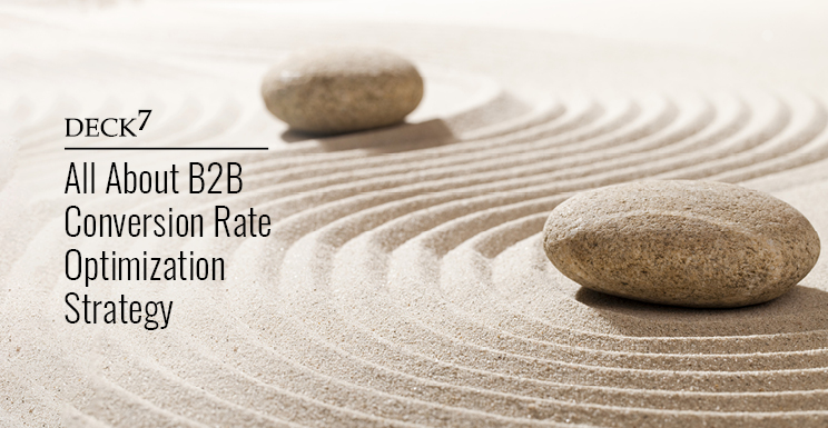 all about b2b conversion rate optimization strategy
