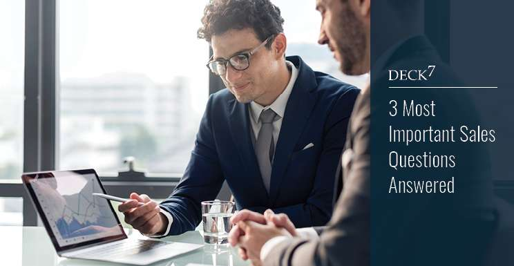 3 Most Important Questions Faced by Sales Teams Answered