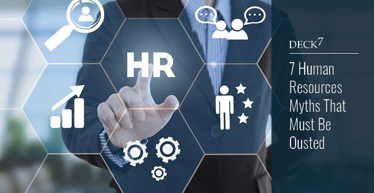 7 Human Resource Myths That Must Be Ousted