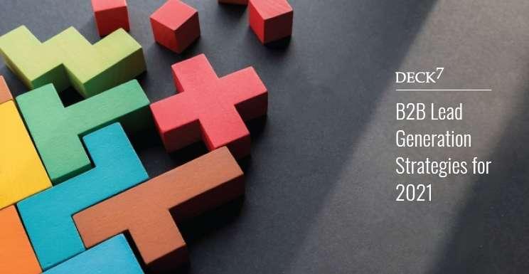 B2B Lead Generation Strategies for 2021