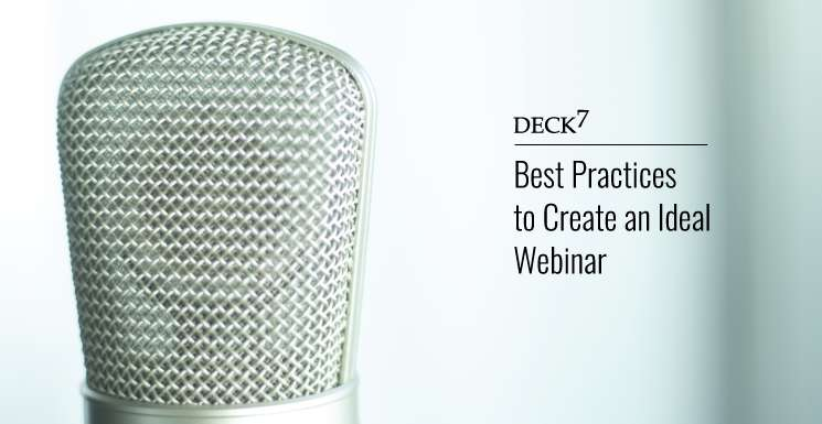 Best Practices to Create an Ideal Webinar