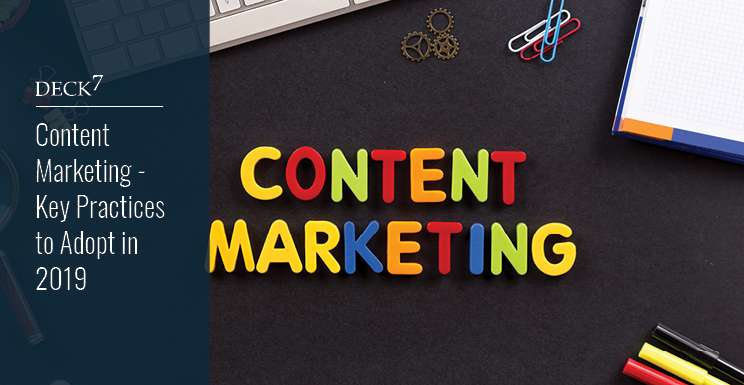 Content Marketing - Key Practices to Adopt in 2019