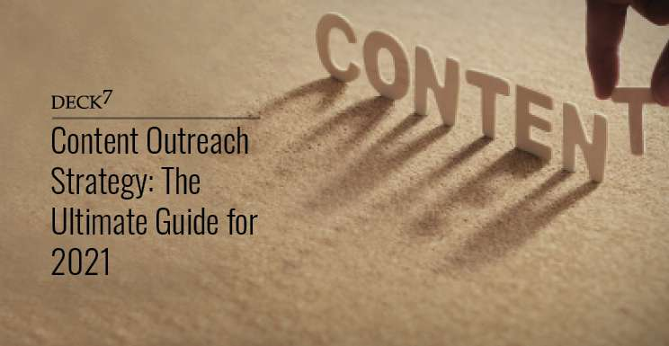 Content Outreach Strategy: The Ultimate Guide For 2021