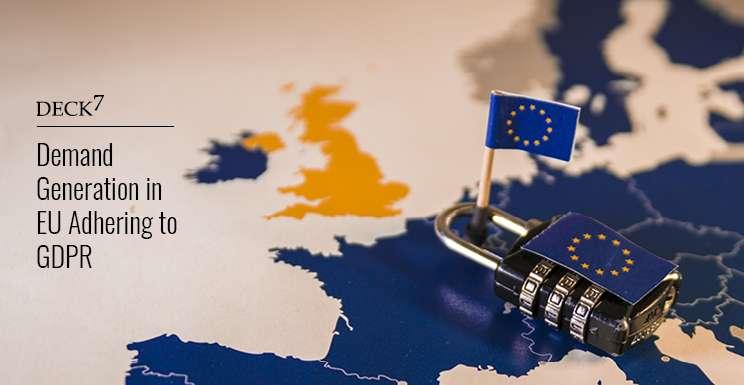 Demand Generation in EU Adhering to GDPR
