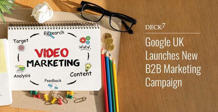 Google UK Launches New B2B Marketing Campaign