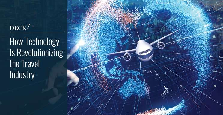 How Technology Is Revolutionizing the Travel Industry