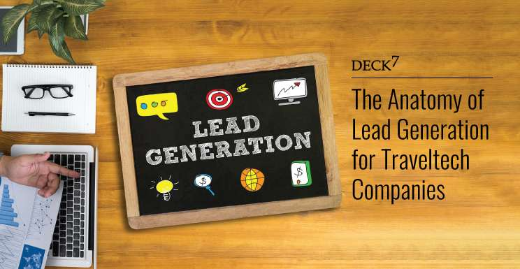 The Anatomy of Lead Generation for Travel Tech Companies