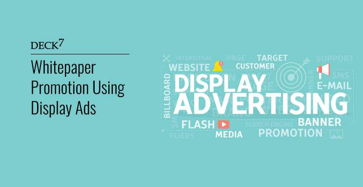 Whitepaper Promotion using Display Ads