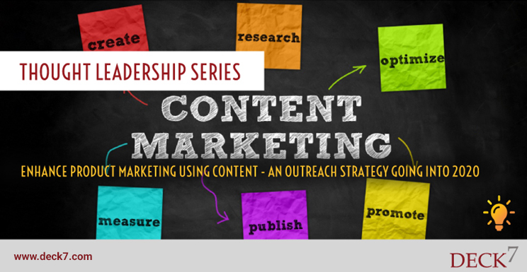 Enhance Your Product Marketing Using Content - an Outreach Strategy Going into 2020