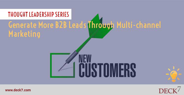Generate More B2B Leads Through Multichannel Marketing