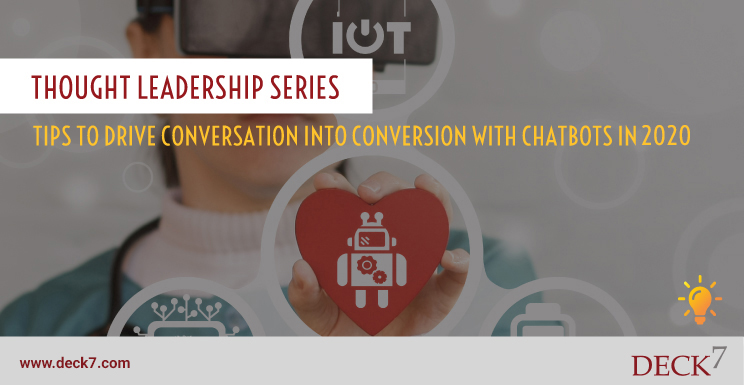 Tips to Drive Conversation into Conversion with Chatbots in 2020