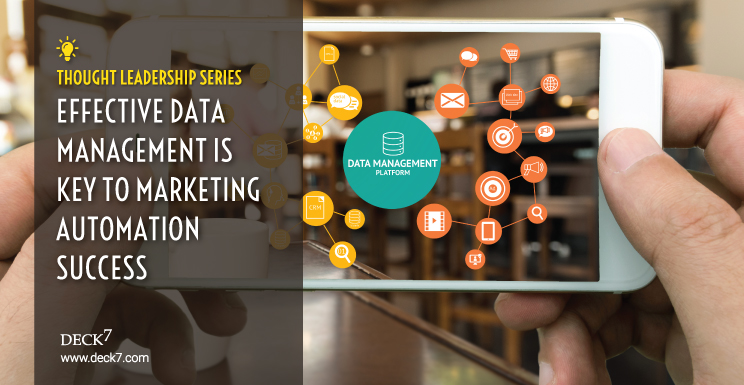 Effective Data Management Is the Key to Marketing Automation Success