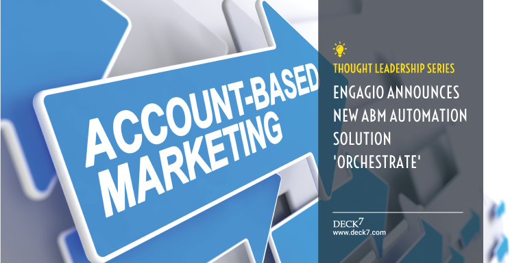 Engagio Announces New ABM Automation Solution 'Orchestrate'