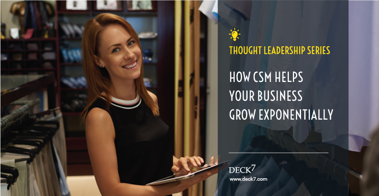 How CSM Helps Your Business Grow Exponentially