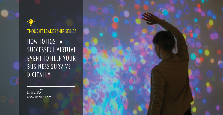 How to Host a Successful Virtual Event to Help Your Business Survive Digitally
