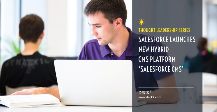 Salesforce Launches New Hybrid CMS Platform 'Salesforce CMS'