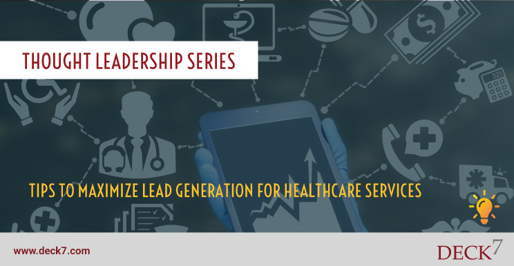 Tips to Maximize Lead Generation for Healthcare Services