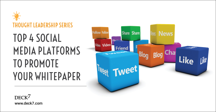 Top 4 Social Media Platforms to Promote Your Whitepaper