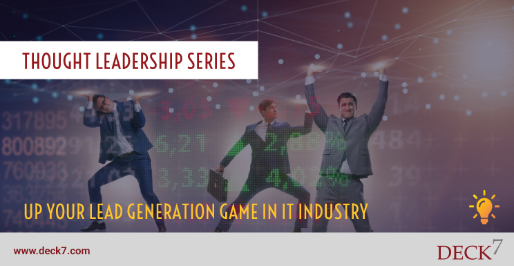 Up Your Lead Generation Game in the IT Industry