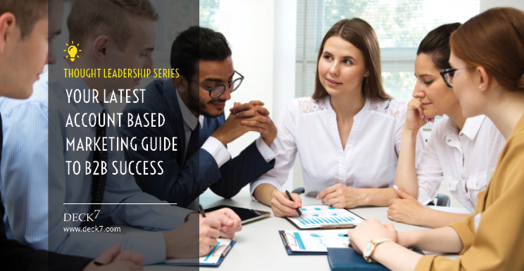 Your Latest Account Based Marketing Guide to B2B Success