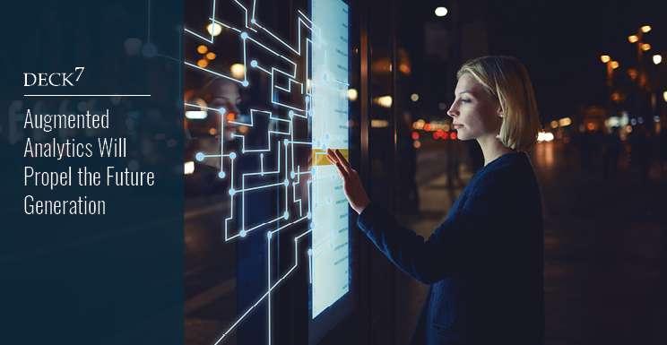 Augmented Analytics Will Propel the Future Generation