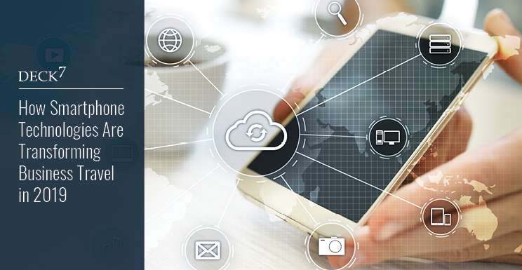 How Smartphone Technologies Are Transforming Business Travel