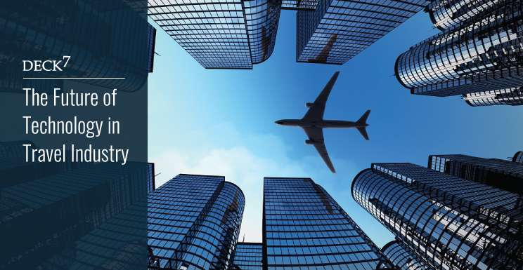 The Future of Technology in the Travel Industry