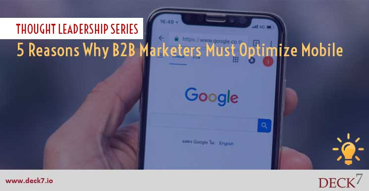 5 Reasons Why B2B Marketers Must Optimize Mobile
