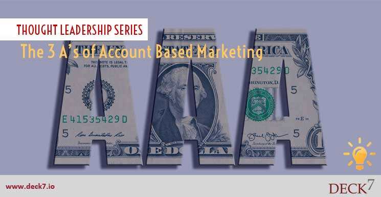The 3 A's of Account-Based Marketing