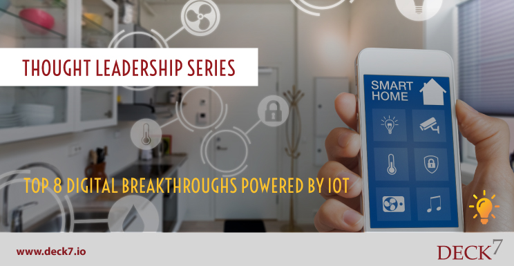 Top 8 Digital Breakthroughs Powered by IoT