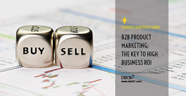 b2b product marketing for high business roi