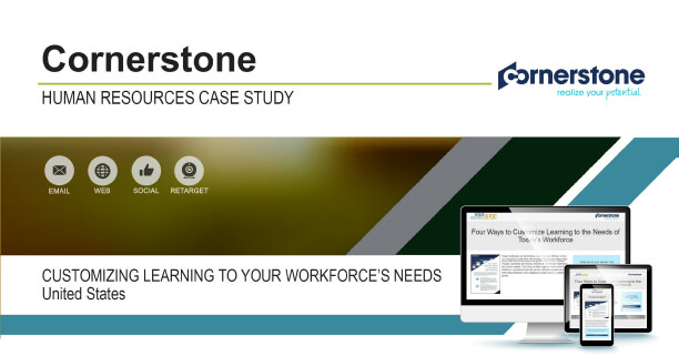 Cornerstone: Customizing Learning To Your Workforce's Needs Case Study