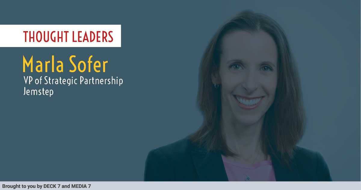 Q&A with Marla Sofer, VP of Strategic Partnership at Jemstep