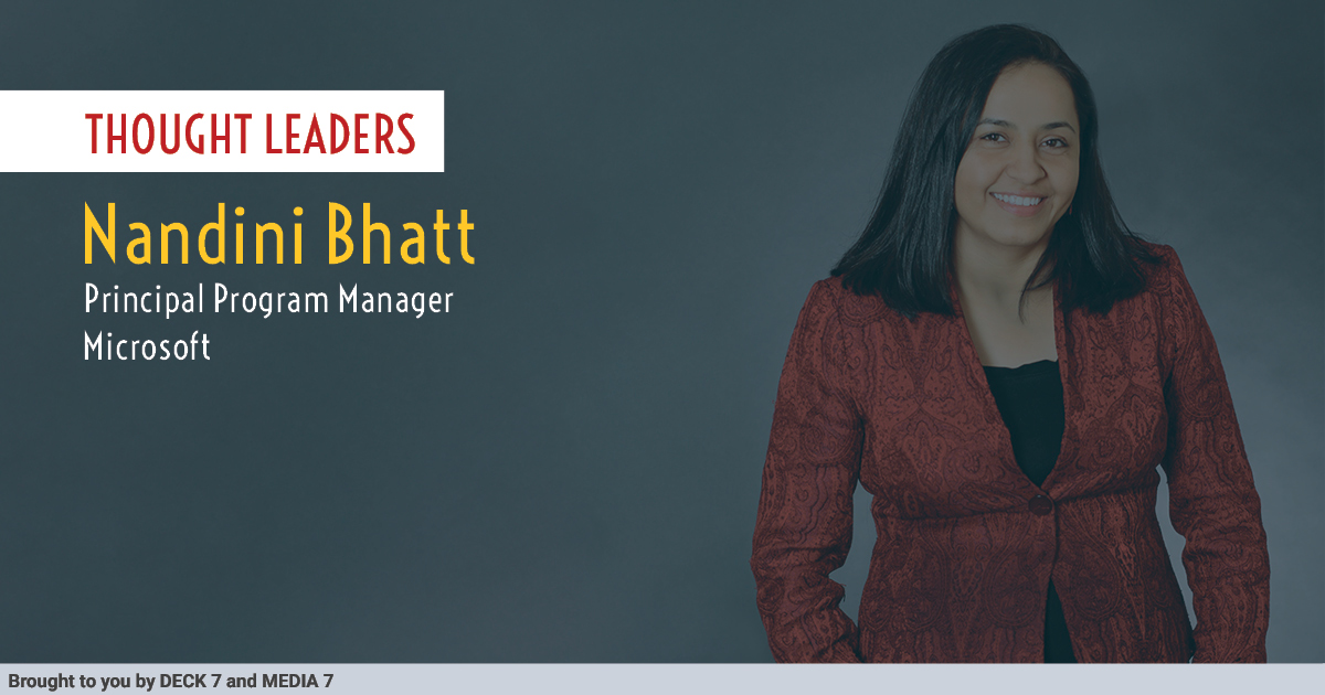 Q&A with Nandini Bhatt, Principal Program Manager at Microsoft