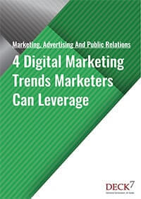 4 Digital Marketing Trends Marketers Can Leverage