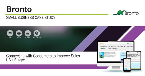 Bronto: Connecting With Consumers to Improve Sales Deck 7 Case Study