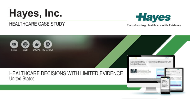 Hayes: Healthcare Decisions With Limited Evidence Case Study