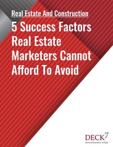5 Success Factors Real Estate Marketers Cannot Afford To Avoid